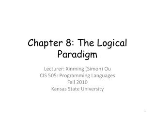 Chapter 8: The Logical Paradigm
