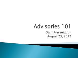 Advisories 101