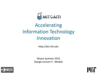 Accelerating  Information Technology  Innovation