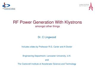 RF Power Generation  With  Klystrons amongst other things