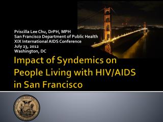 Impact of  Syndemics  on  People Living with HIV/AIDS  in San Francisco