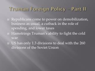 Truman Foreign Policy – Part II