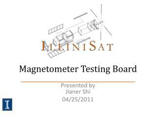 Magnetometer Testing Board