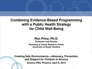 Combining Evidence-Based Programming with a Public Health Strategy for Child Well-Being