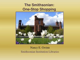 The Smithsonian: One-Stop Shopping