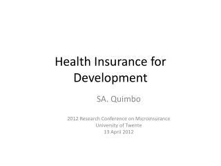 Health Insurance for Development