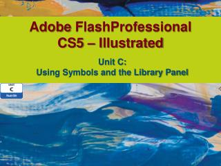 Adobe  FlashProfessional CS5 – Illustrated
