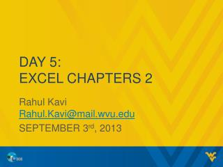 Day 5: Excel Chapters 2
