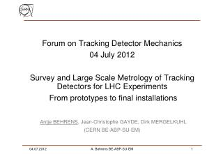 Forum on Tracking Detector Mechanics 04 July 2012