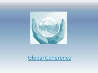 Global Coherence