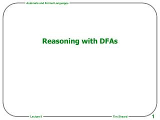 Reasoning with DFAs