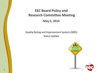 EEC Board Policy and  Research Committee Meeting May 5, 2014