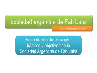 sociedad argentina de  Fab Labs
