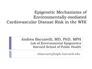 Epigenetic Mechanisms  of Environmentally-mediated  Cardiovascular  Disease Risk  in  the WHI