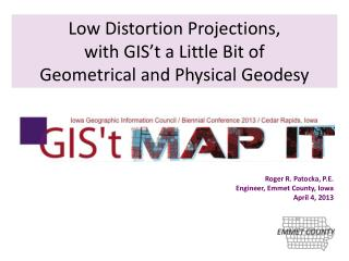 Low Distortion Projections, with GIS't a Little Bit of Geometrical and Physical Geodesy
