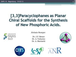 [3,3] Paracyclophanes  as Planar Chiral Scaffolds for the Synthesis of New Phosphoric Acids.
