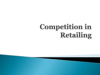 Competition  in  Retailing