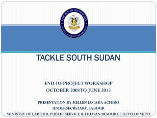 TACKLE SOUTH SUDAN