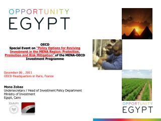 December 06 , 2011 OECD Headquarters in Paris, France Mona Zobaa