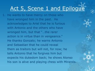 Act 5, Scene 1 and Epilogue