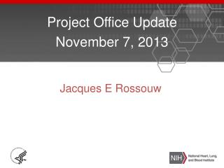 Project Office Update November 7, 2013