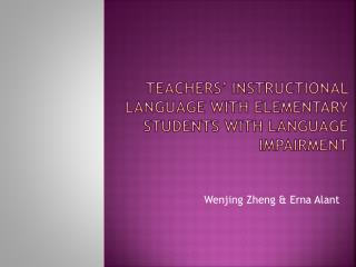 Teachers� instructional language with elementary students with language impairment