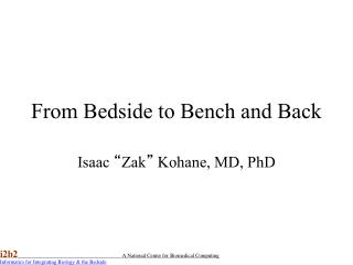 From Bedside to Bench  and Back