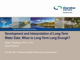 Development and Interpretation of Long-Term Water Data: When is Long-Term Long Enough?