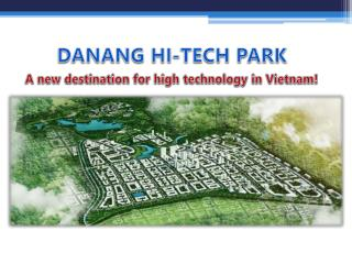 A new destination for high technology in Vietnam!