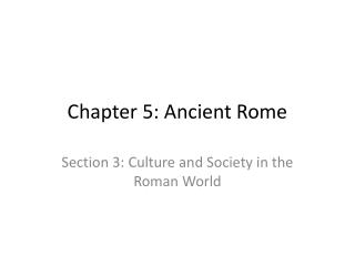 Chapter 5: Ancient Rome