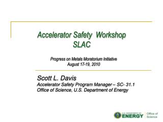Accelerator Safety  Workshop SLAC