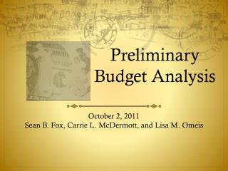 Preliminary Budget Analysis