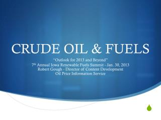 CRUDE OIL & FUELS