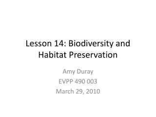 Lesson 14: Biodiversity and Habitat Preservation