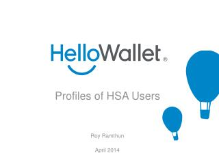 Profiles of HSA Users