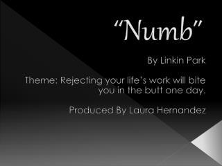 """"""" Numb """""""