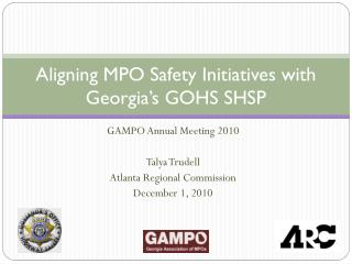 Aligning MPO Safety Initiatives with Georgia's GOHS SHSP
