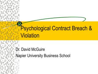 Psychological Contract Breach  Violation
