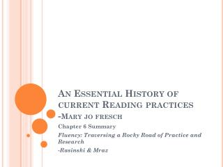 An Essential History of current Reading practices - Mary jo fresch