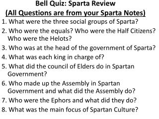 Bell Quiz: Sparta Review (All Questions are from your Sparta Notes)