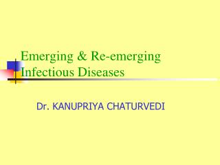 Emerging  Re-emerging Infectious Diseases