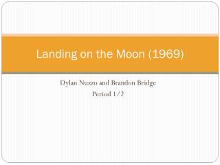 Landing on the Moon (1969)