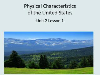 Physical Characteristics  of the United States