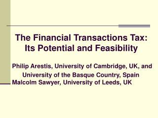 Philip Arestis, University of Cambridge, UK, and