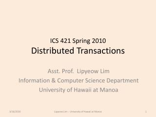 ICS 421 Spring 2010 Distributed Transactions