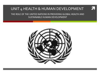 UNIT 4 HEALTH & HUMAN DEVELOPMENT
