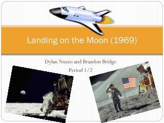 Landing on the Moon (1969)