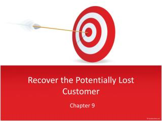 Recover  the  Potentially Lost  Customer