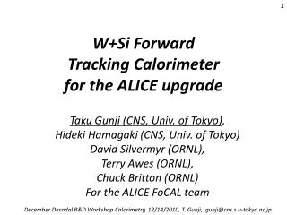 W+Si Forward  Tracking Calorimeter  for the ALICE upgrade