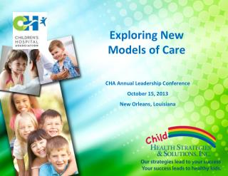 Exploring New Models of  Care